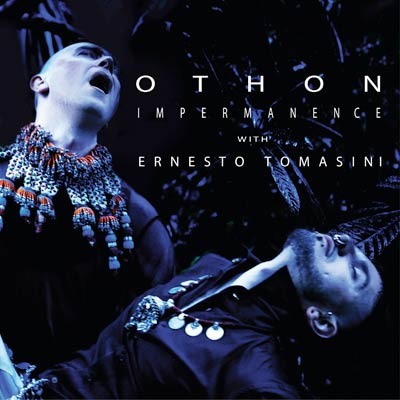 Othon-with-Ernesto-Tomasini-Impermanence