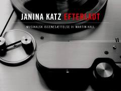 EFTERLADT – JANINA KATZ/MARTIN HALL feat.OTHON