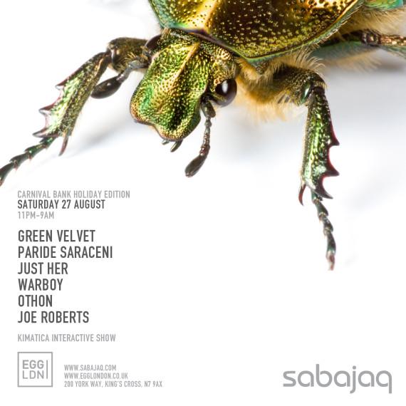 Sabajaq/Egg London, August 27 (DJ Set)