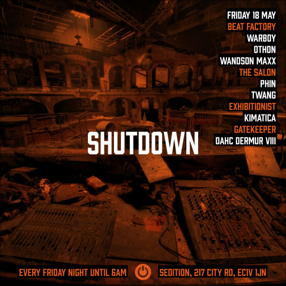 Playing for Warboy's new party night Shutdown, 18 May