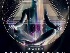 Papa Loko: Resurrection (IV Years), 4 May