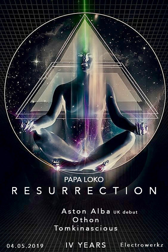 Papa Loko: Resurrection (IV Years), 4 May