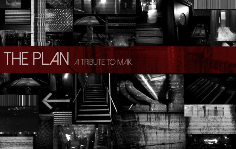 'The Plan' A Tribute to Mak – Preorder now!